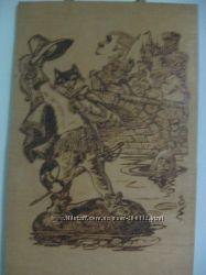 Выжженная по дереву картина Кот в сапогах