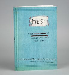 Mess The Manual of Accidents and Mistakes. Keri Smith. Оригинал