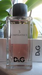 оригинал D&G LImperatrice 100мл и The One 30мл