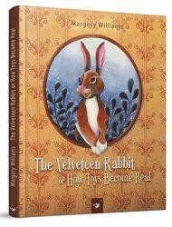 Вельветовий кролик Вельветовый кролик Марджері Вільямс, детские книги